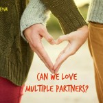 Can We Love Multiple Partners?